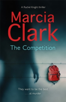 The Competition : A Rachel Knight Novel, Paperback Book