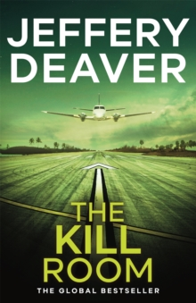 The Kill Room : Lincoln Rhyme Book 10, Paperback Book