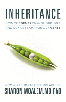 Inheritance : How Our Genes Change Our Lives, and Our Lives Change Our Genes, Hardback Book