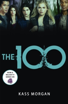 The 100 : Book One