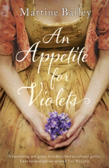 An Appetite for Violets, Paperback Book