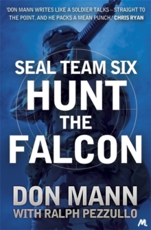 SEAL Team Six Book 3: Hunt the Falcon, Paperback Book