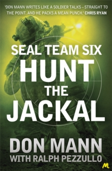 SEAL Team Six Book 4: Hunt the Jackal, Paperback Book