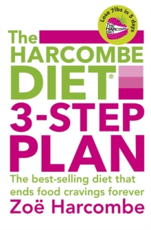 The Harcombe Diet 3-step Plan : Lose 7lbs in 5 Days and End Food Cravings Forever, Paperback Book