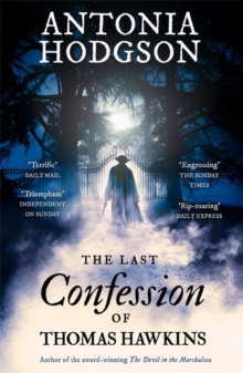 The Last Confession of Thomas Hawkins : Thomas Hawkins Book 2, Paperback Book