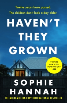 Haven't They Grown : The addictive and engrossing Richard & Judy Book Club pick