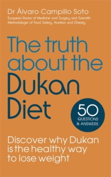 The Truth About the Dukan Diet, Paperback Book