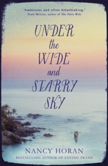 Under the Wide and Starry Sky, Hardback Book