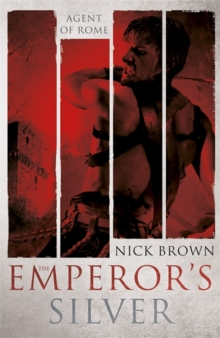 The Emperor's Silver : Agent of Rome 5, Hardback Book