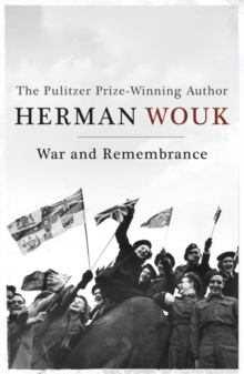 War and Remembrance, Paperback Book