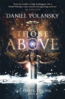 Those Above: The Empty Throne Book 1, Paperback Book