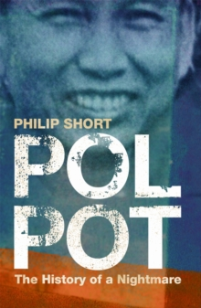 Pol Pot : The History of a Nightmare