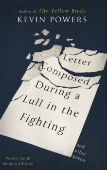 Letter Composed During a Lull in the Fighting, Hardback Book