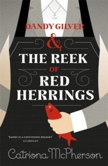 Dandy Gilver and the Reek of Red Herrings, Hardback Book