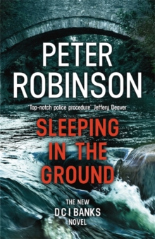 Sleeping in the Ground : DCI Banks 24, Paperback / softback Book