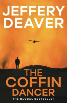 The Coffin Dancer : Lincoln Rhyme Book 2, Paperback Book