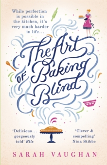 The Art of Baking Blind, Paperback Book