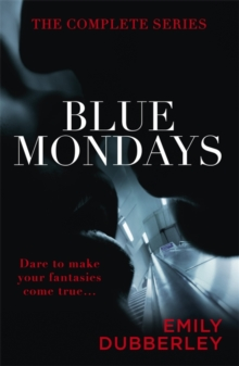 Blue Mondays: the Complete Series, Paperback Book