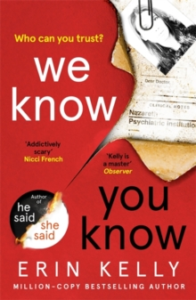 We Know You Know : The addictive new thriller from the author of He Said/She Said and Richard & Judy Book Club pick