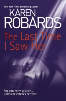 The Last Time I Saw Her, Hardback Book