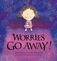 Worries Go Away!, Hardback Book