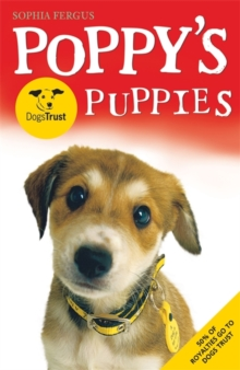 Poppy's Dogs Trust Puppies, Paperback Book