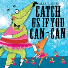 Catch Us If You Can-can!, Paperback Book