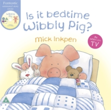 Wibbly Pig: Is It Bedtime Wibbly Pig? : Board Book, Paperback Book