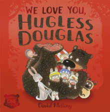 Hugless Douglas: We Love You, Hugless Douglas!, Paperback Book