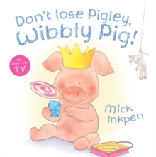 Wibbly Pig: Don't Lose Pigley, Wibbly Pig! : Board Book, Board book Book