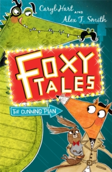 Foxy Tales: The Cunning Plan : Book 1, Paperback Book