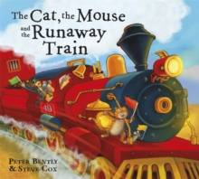 The Cat and the Mouse and the Runaway Train, Paperback Book