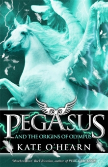Pegasus and the Origins of Olympus, Paperback Book