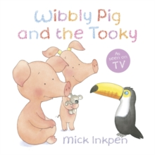Wibbly Pig: Wibbly Pig and the Tooky, Paperback Book