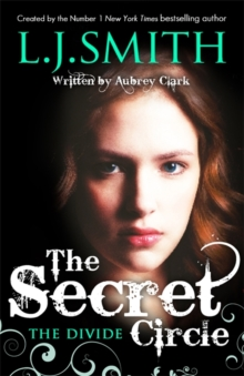 The Secret Circle: The Divide : Book 4, Paperback Book