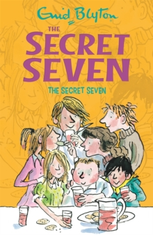 Secret Seven: The Secret Seven : Book 1, Paperback Book