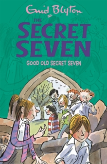 Secret Seven: Good Old Secret Seven : Book 12, Paperback Book