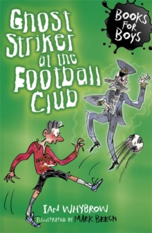 Ghost Striker at the Football Club : Book 11, Paperback Book