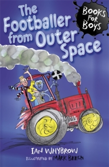 The Footballer from Outer Space : Book 15, Paperback Book