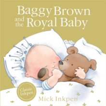 Baggy Brown and the Royal Baby, Paperback Book