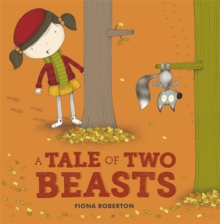 A Tale of Two Beasts, Paperback Book