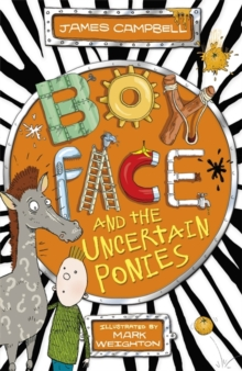 Boyface and the Uncertain Ponies, Paperback Book