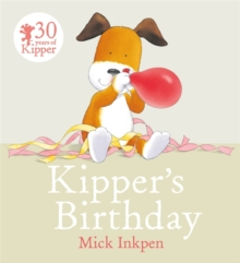 Kipper: Kipper's Birthday, Paperback Book
