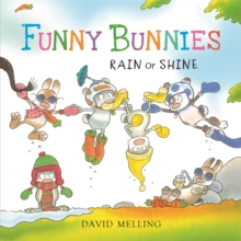 Funny Bunnies: Rain or Shine : Board Book, Board book Book
