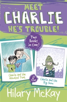 Charlie and the Haunted Tent and Charlie and the Big Snow, Paperback Book