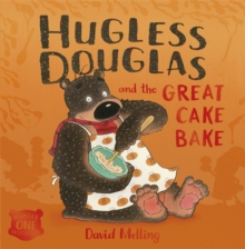 Hugless Douglas: Hugless Douglas and the Great Cake Bake, Paperback Book