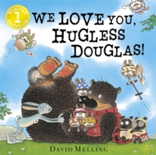 Hugless Douglas: We Love You, Hugless Douglas!, Board book Book