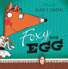 Foxy and Egg, Paperback Book