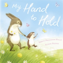 My Hand to Hold, Hardback Book