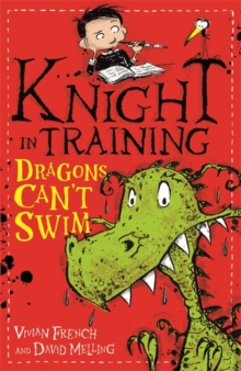 Knight in Training: Dragons Can't Swim : Book 1, Paperback Book